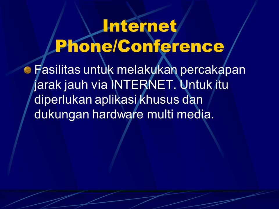 Internet Phone/Conference