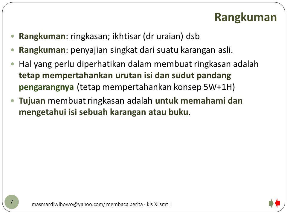 Rangkuman Rangkuman: ringkasan; ikhtisar (dr uraian) dsb