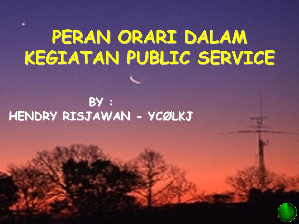 PERAN ORARI DALAM KEGIATAN PUBLIC SERVICE