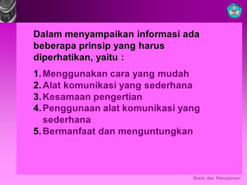 Dalam menyampaikan informasi ada beberapa prinsip yang harus