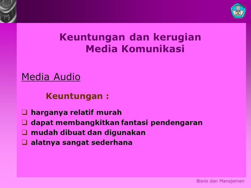 Keuntungan dan kerugian Media Komunikasi