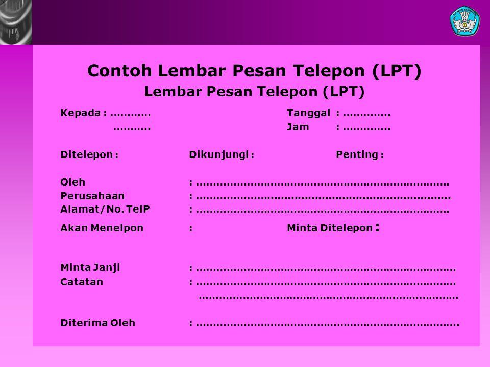Contoh Lembar Pesan Telepon (LPT) Lembar Pesan Telepon (LPT)
