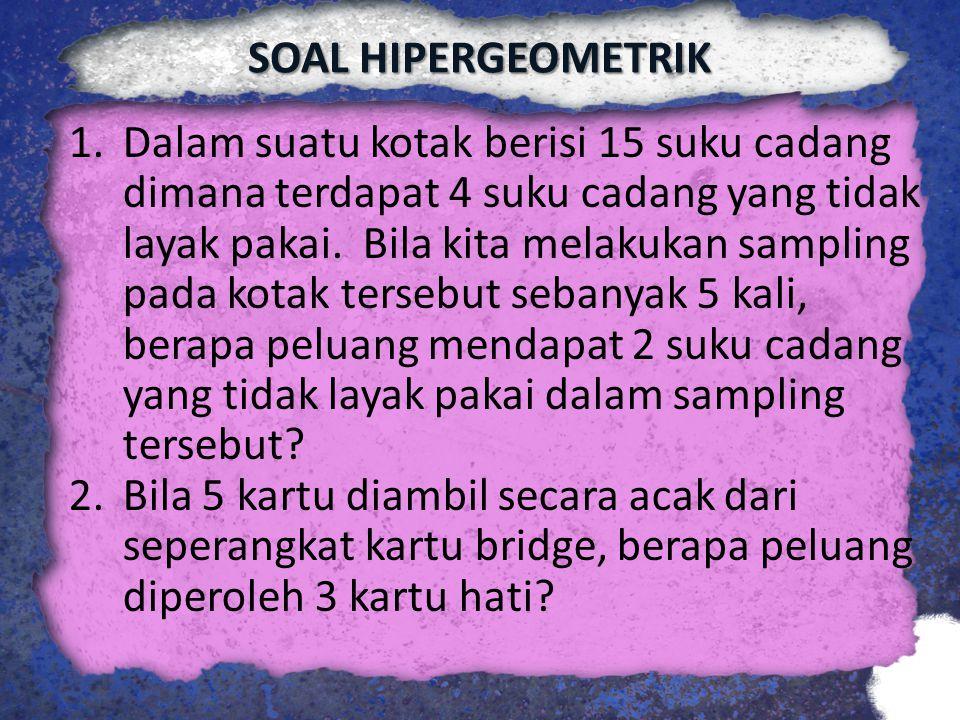 SOAL HIPERGEOMETRIK