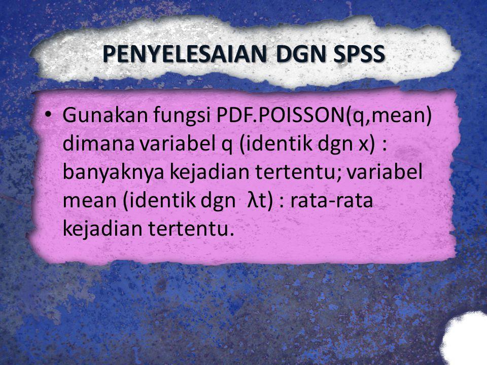 PENYELESAIAN DGN SPSS