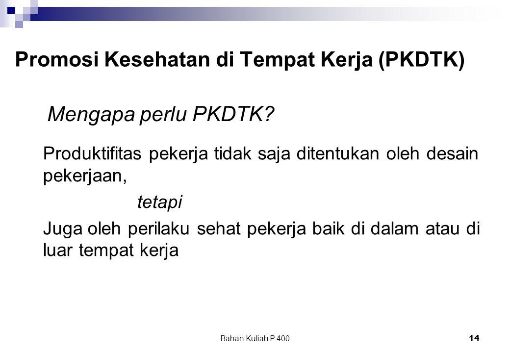 Promosi Kesehatan di Tempat Kerja (PKDTK)