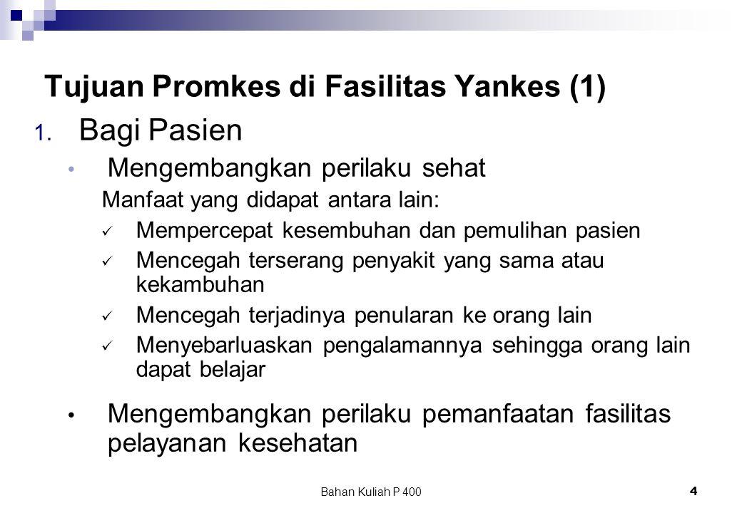 Tujuan Promkes di Fasilitas Yankes (1)