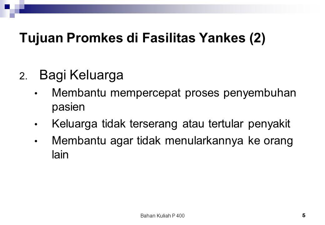 Tujuan Promkes di Fasilitas Yankes (2)