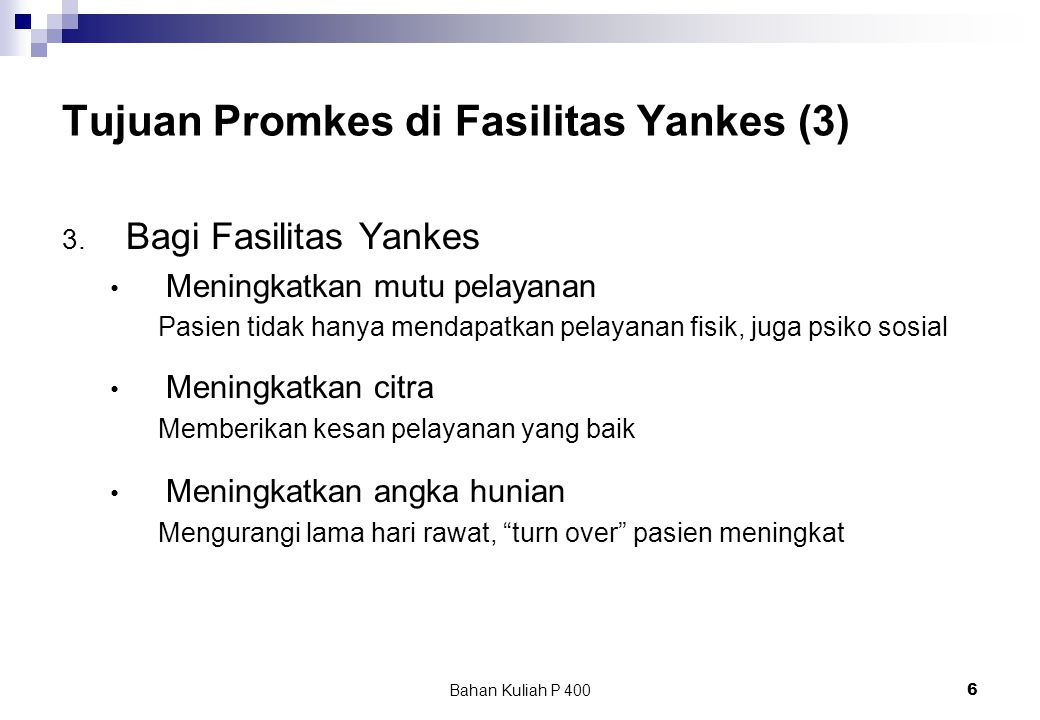 Tujuan Promkes di Fasilitas Yankes (3)