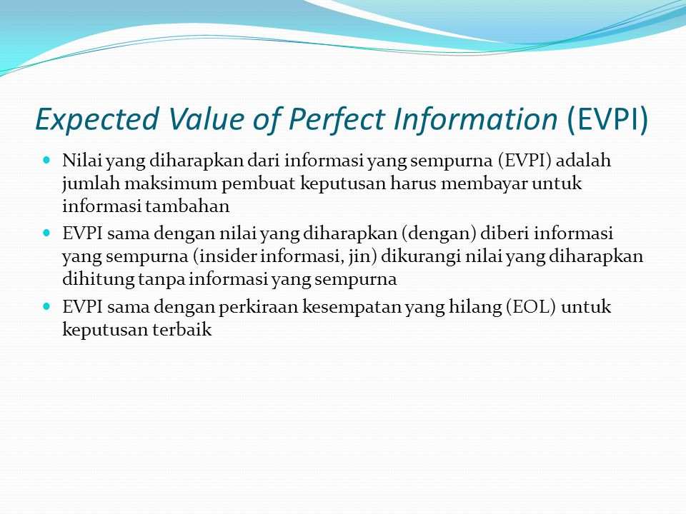 Expected Value of Perfect Information (EVPI)