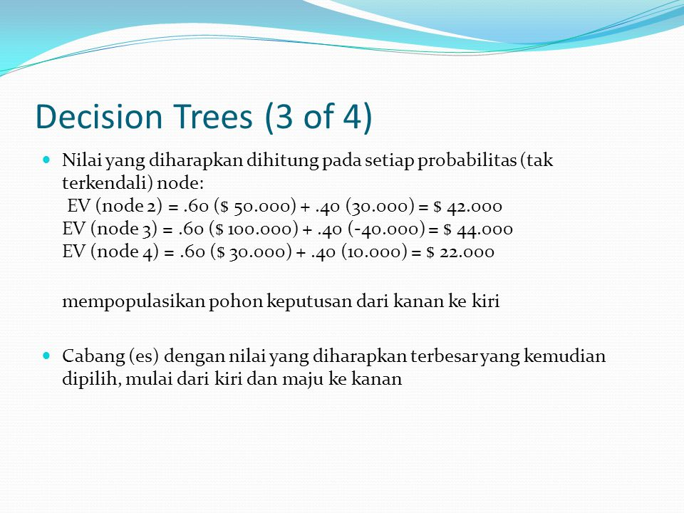 Decision Trees (3 of 4)