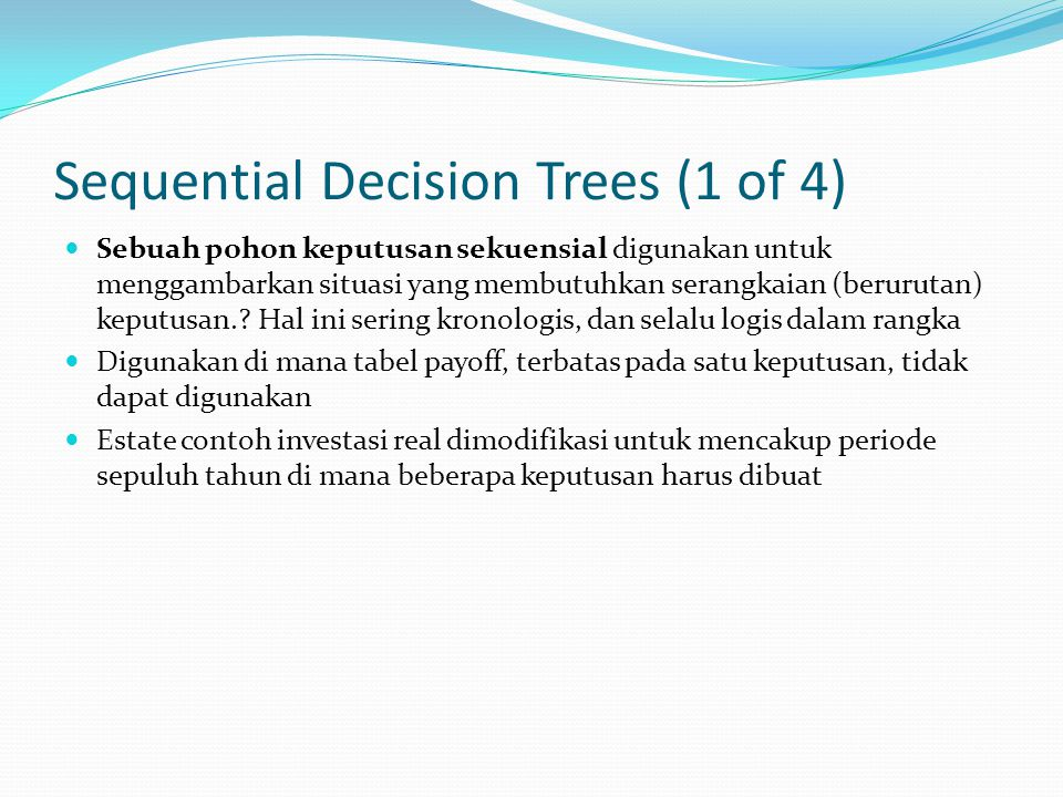 Sequential Decision Trees (1 of 4)