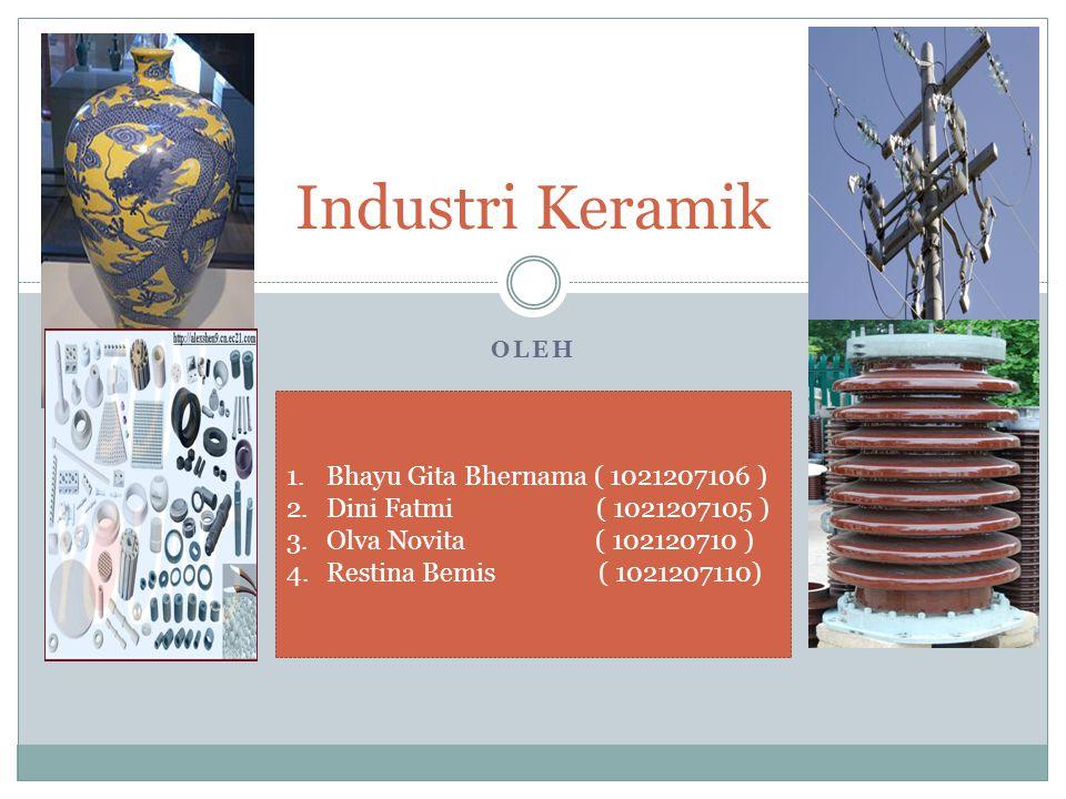 Industri Keramik Bhayu Gita Bhernama ( 1021207106 )