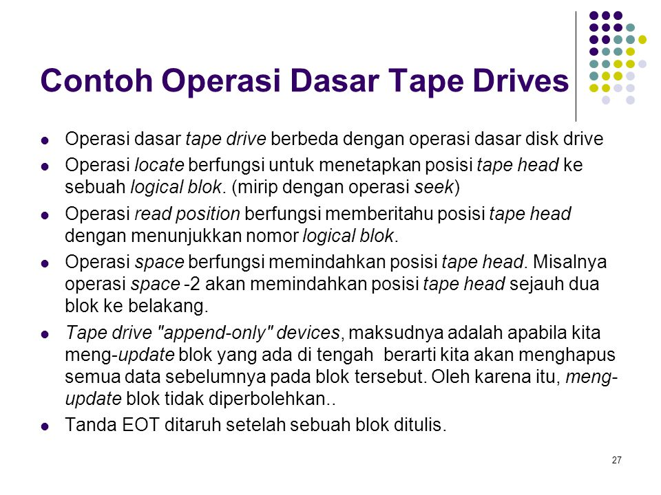 Contoh Operasi Dasar Tape Drives