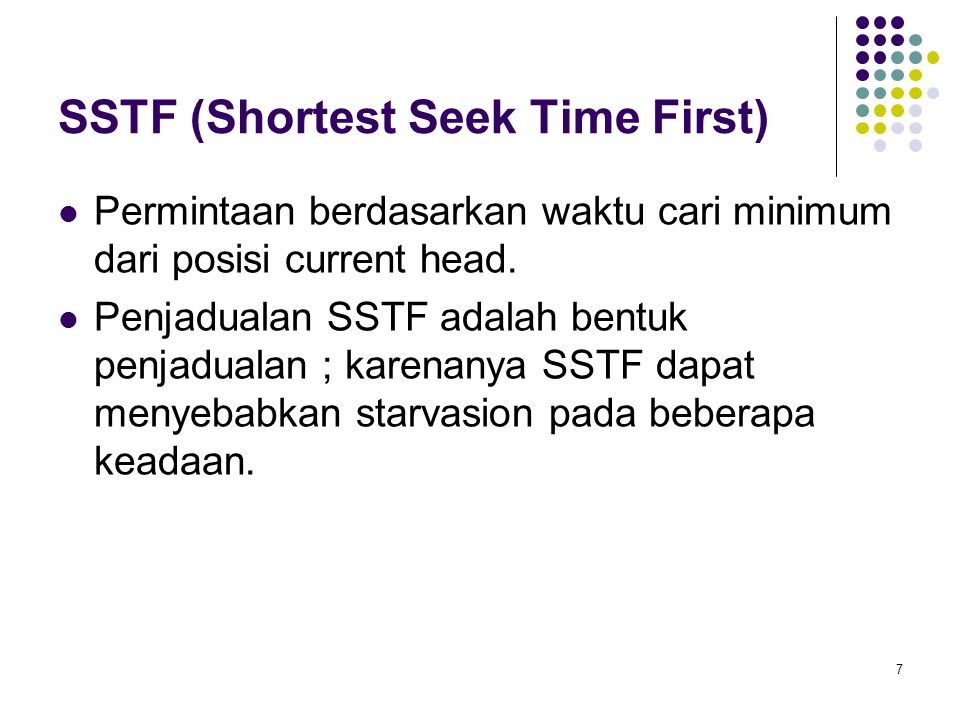 SSTF (Shortest Seek Time First)