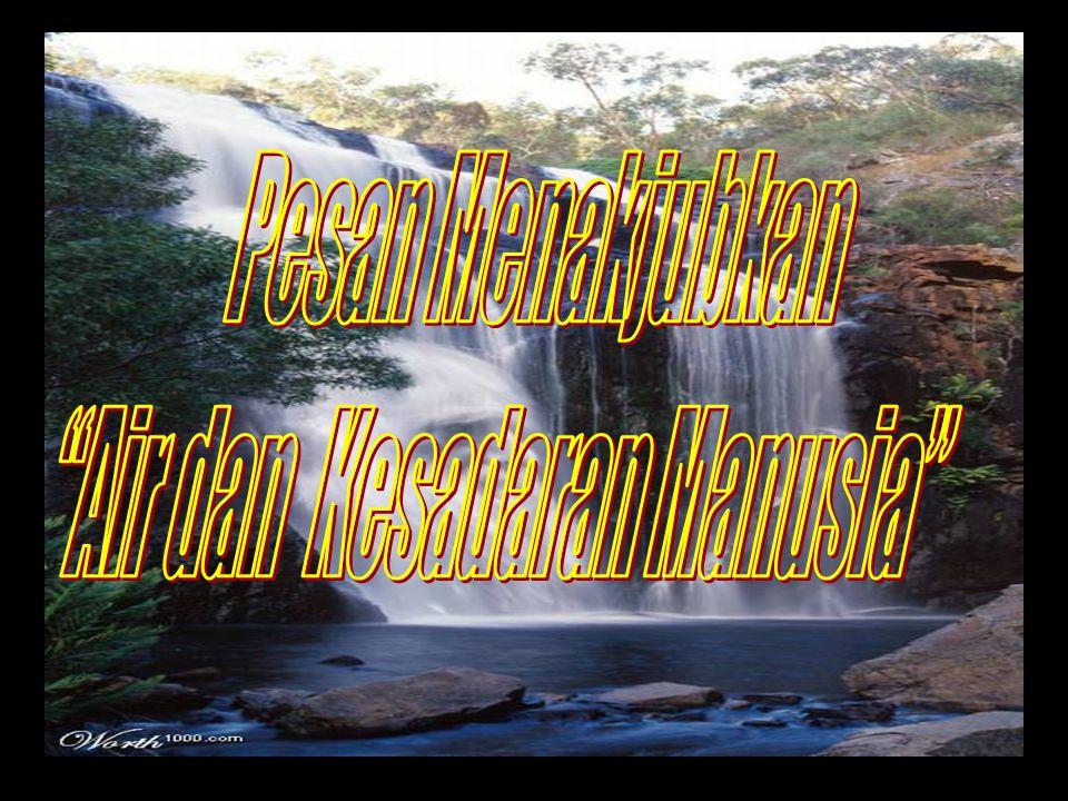 Air dan Kesadaran Manusia