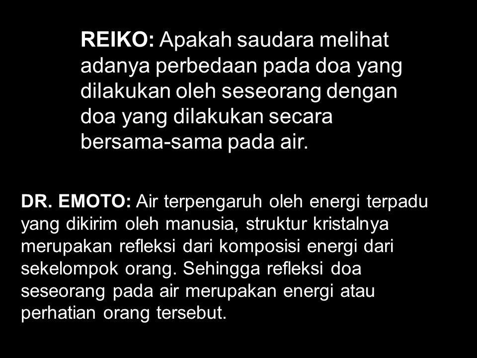 REIKO: Apakah saudara melihat adanya perbedaan pada doa yang
