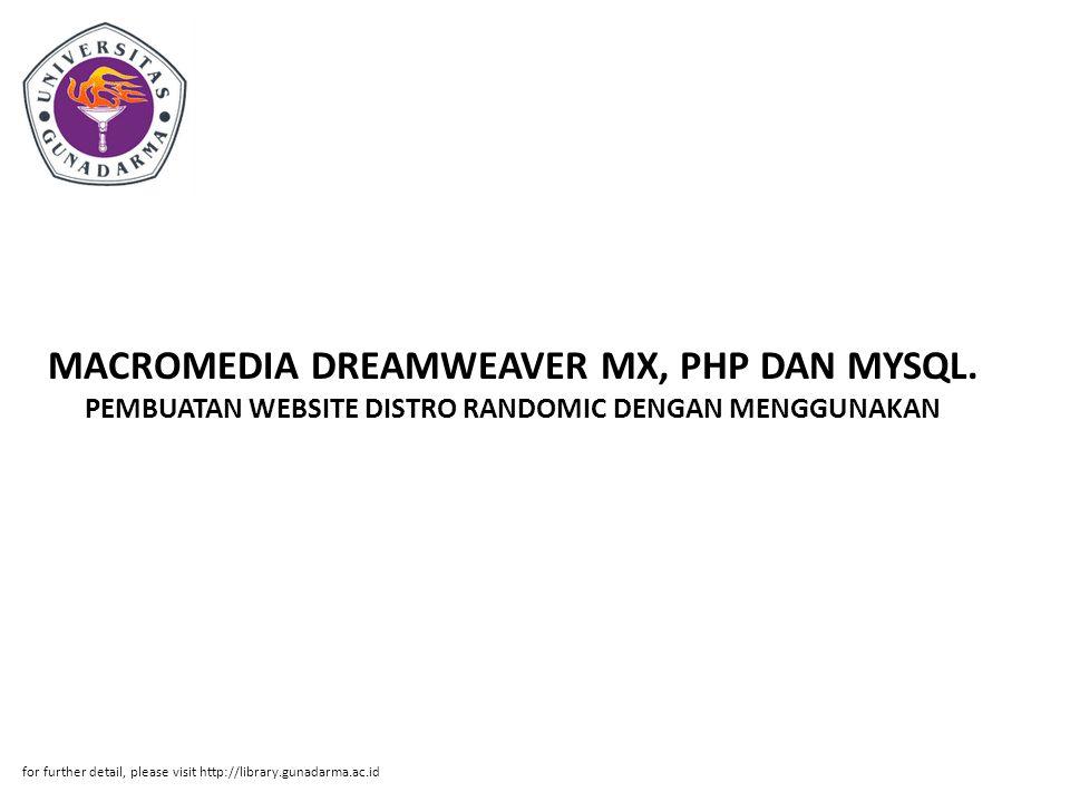 MACROMEDIA DREAMWEAVER MX, PHP DAN MYSQL