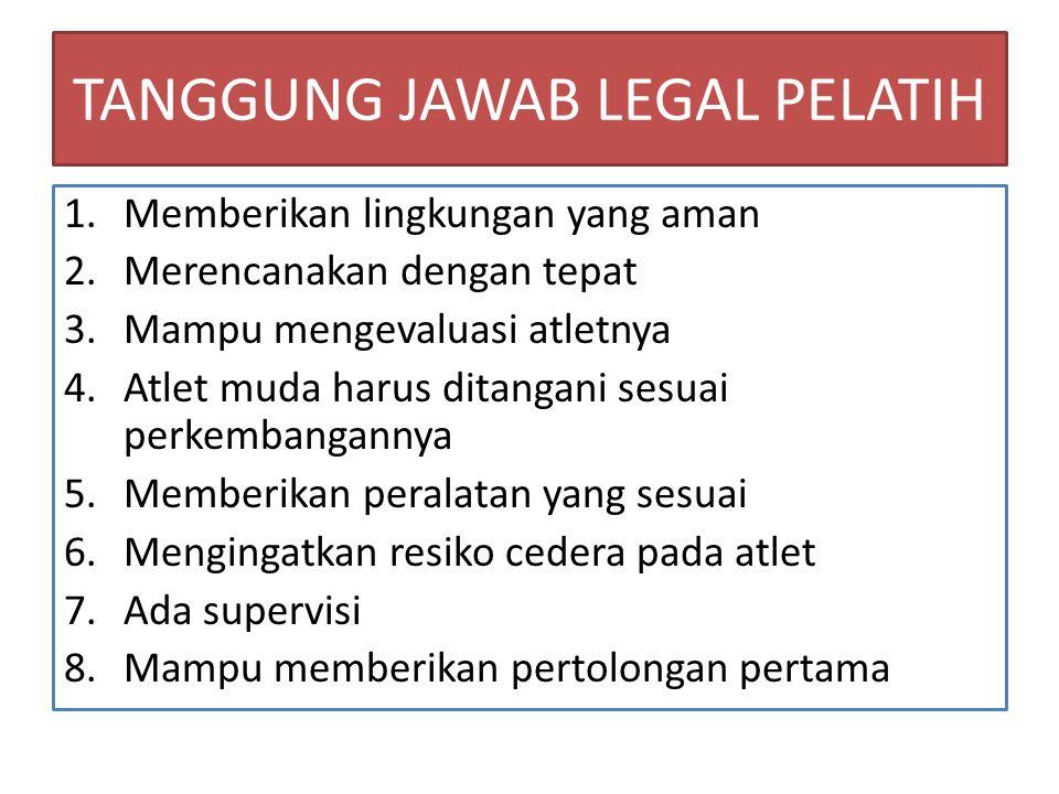 TANGGUNG JAWAB LEGAL PELATIH