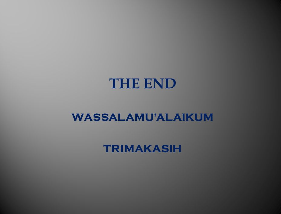 THE END WASSALAMU'ALAIKUM TRIMAKASIH
