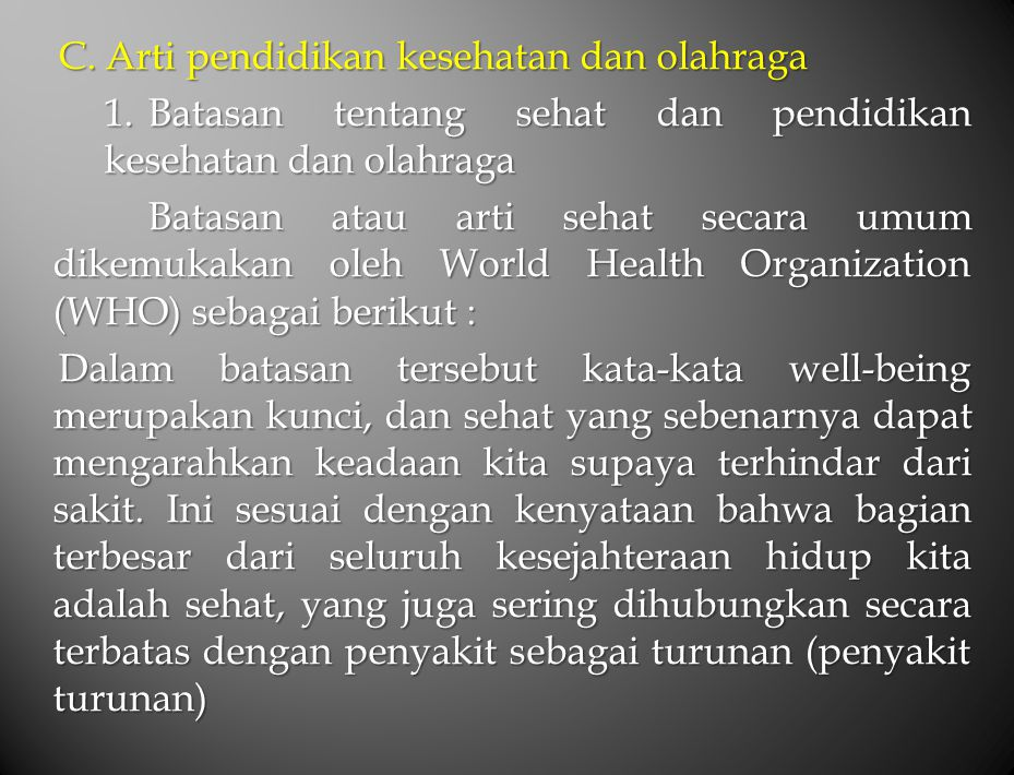 C. Arti pendidikan kesehatan dan olahraga 1