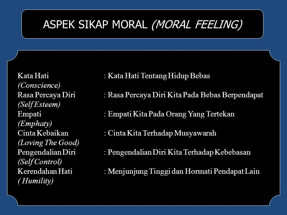 ASPEK SIKAP MORAL (MORAL FEELING)
