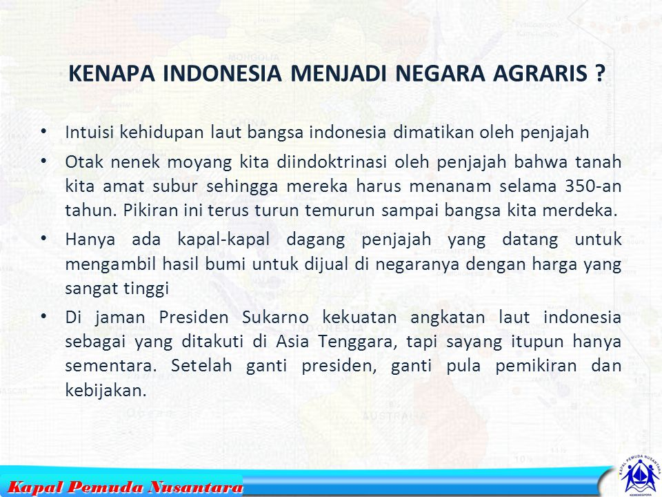 KENAPA INDONESIA MENJADI NEGARA AGRARIS
