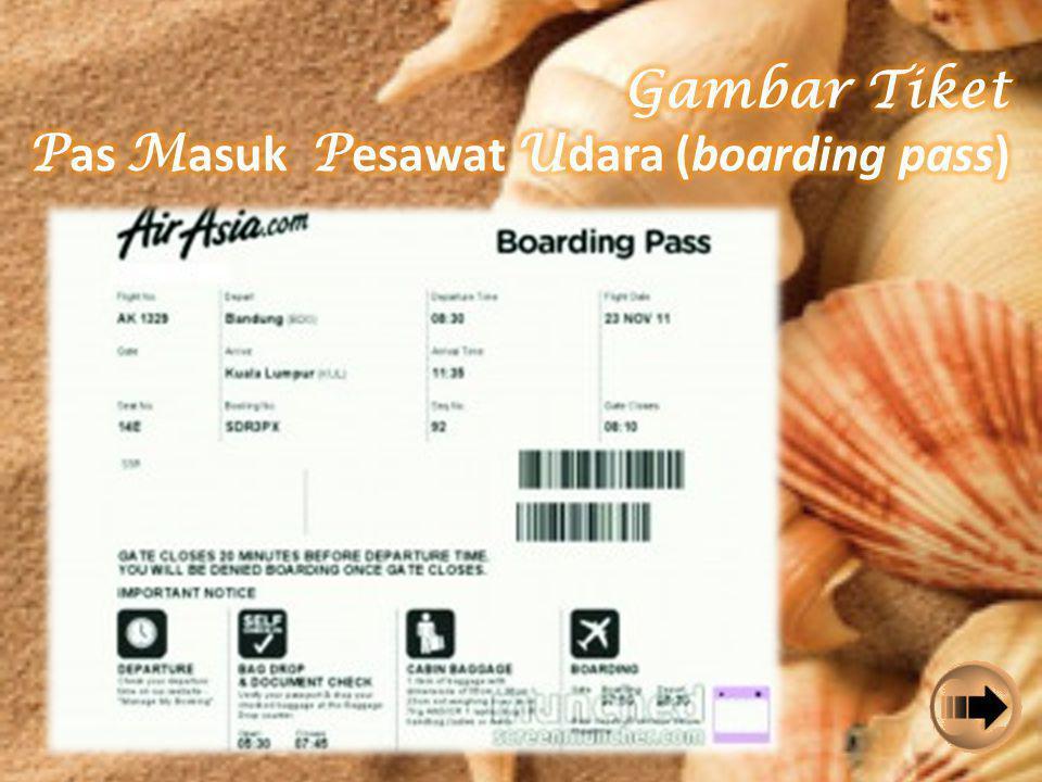 Gambar Tiket Pas Masuk Pesawat Udara (boarding pass)