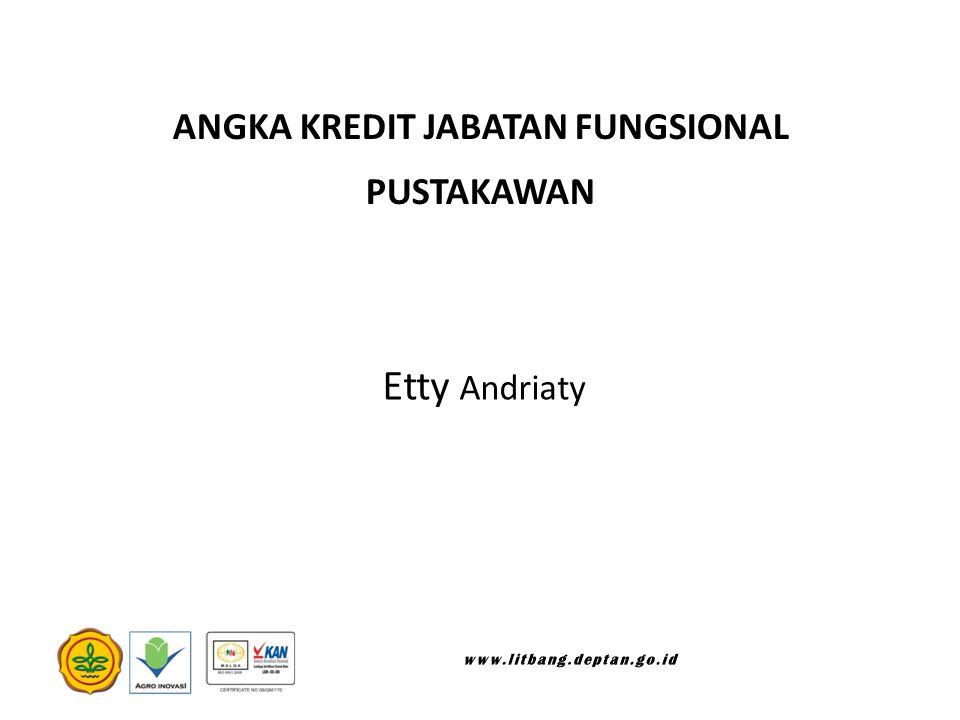 ANGKA KREDIT JABATAN FUNGSIONAL PUSTAKAWAN