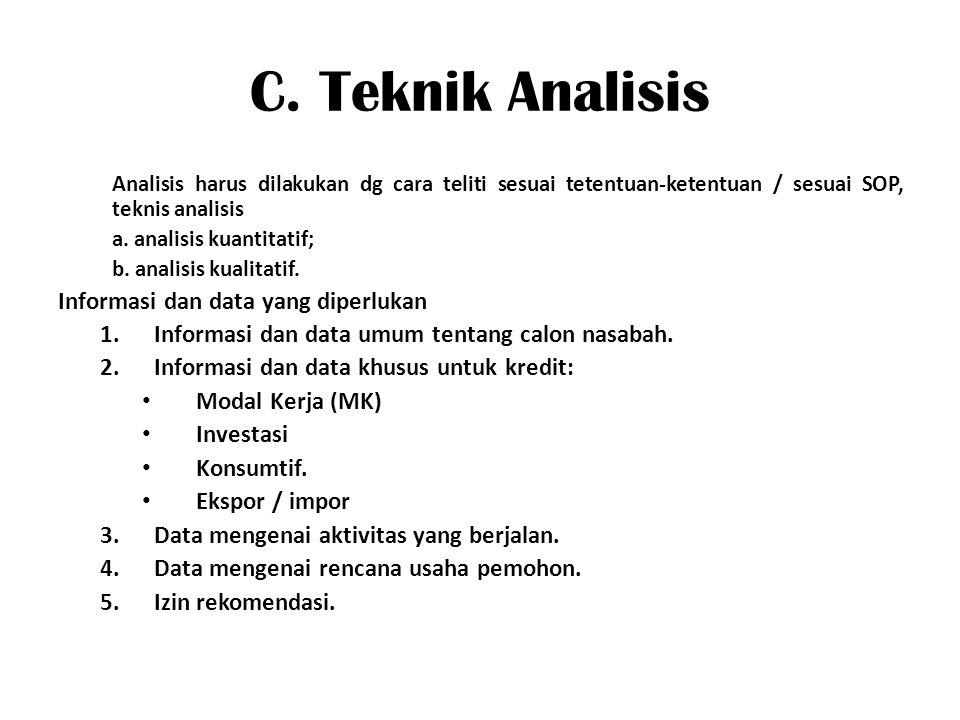C. Teknik Analisis Informasi dan data yang diperlukan