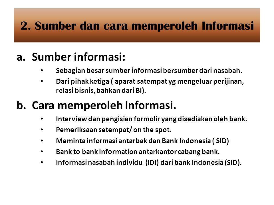 2. Sumber dan cara memperoleh Informasi