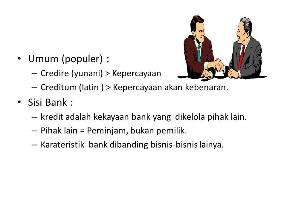Umum (populer) : Sisi Bank : Credire (yunani) > Kepercayaan