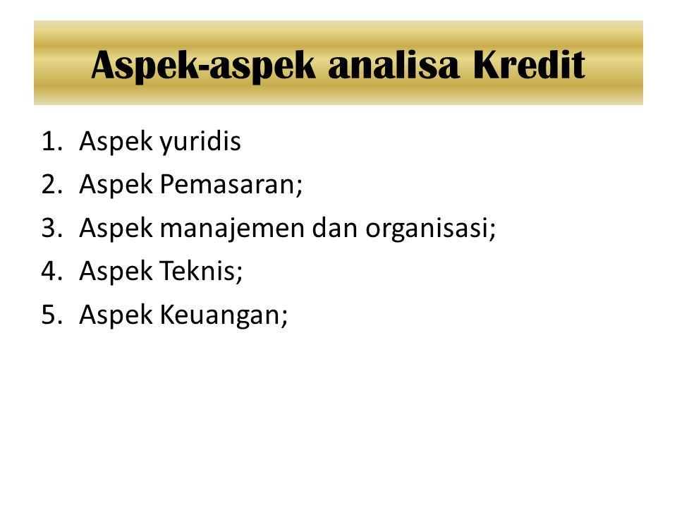 Aspek-aspek analisa Kredit