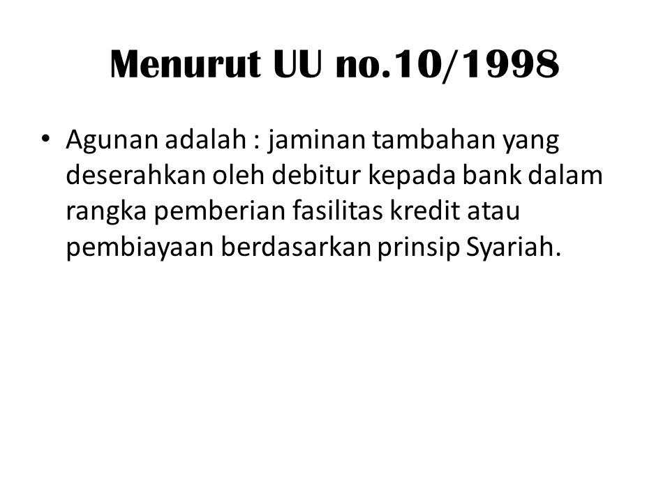 Menurut UU no.10/1998