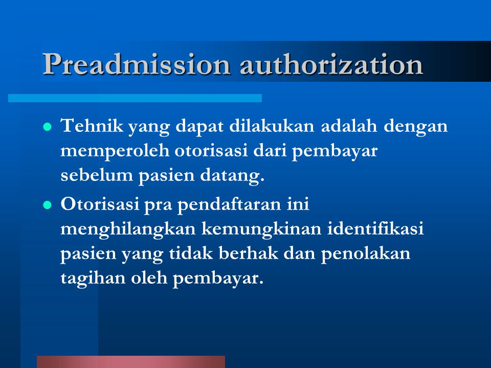 Preadmission authorization
