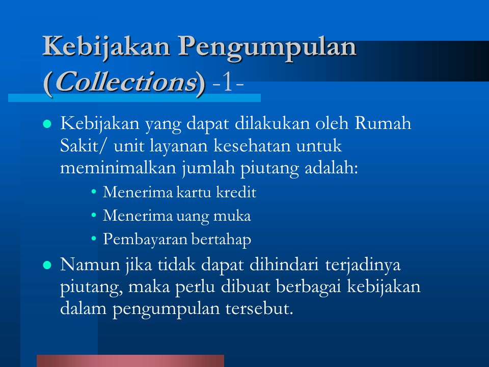 Kebijakan Pengumpulan (Collections) -1-