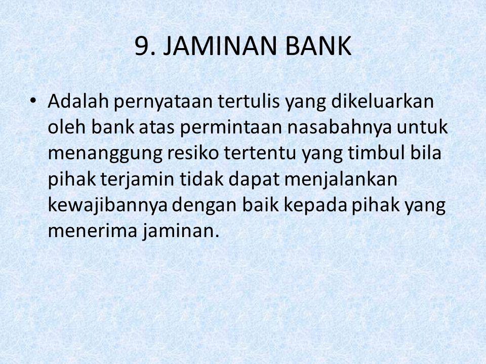 9. JAMINAN BANK
