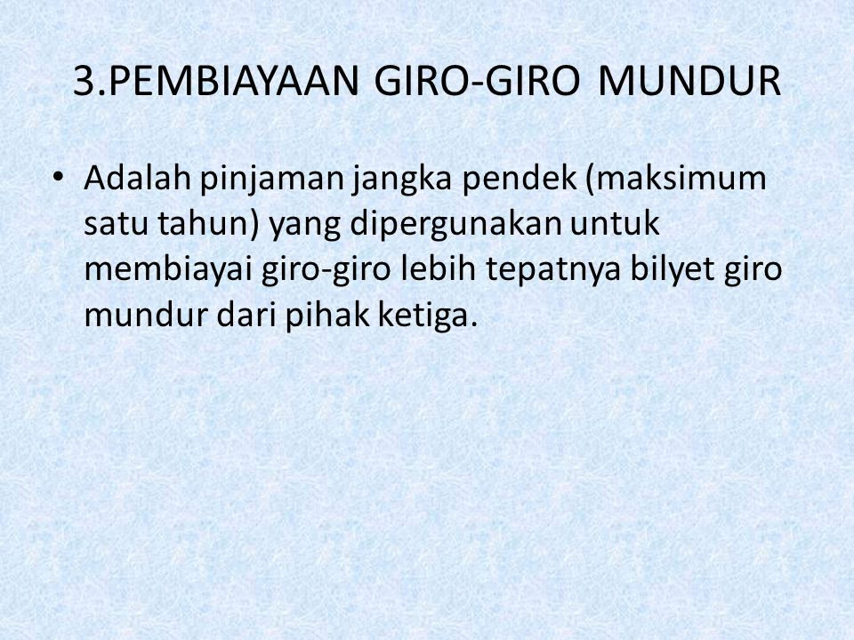 3.PEMBIAYAAN GIRO-GIRO MUNDUR