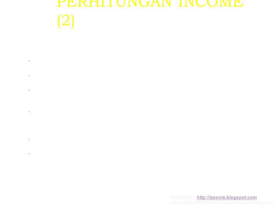 PERHITUNGAN INCOME (2) KOSUMEN WIRASWASTA