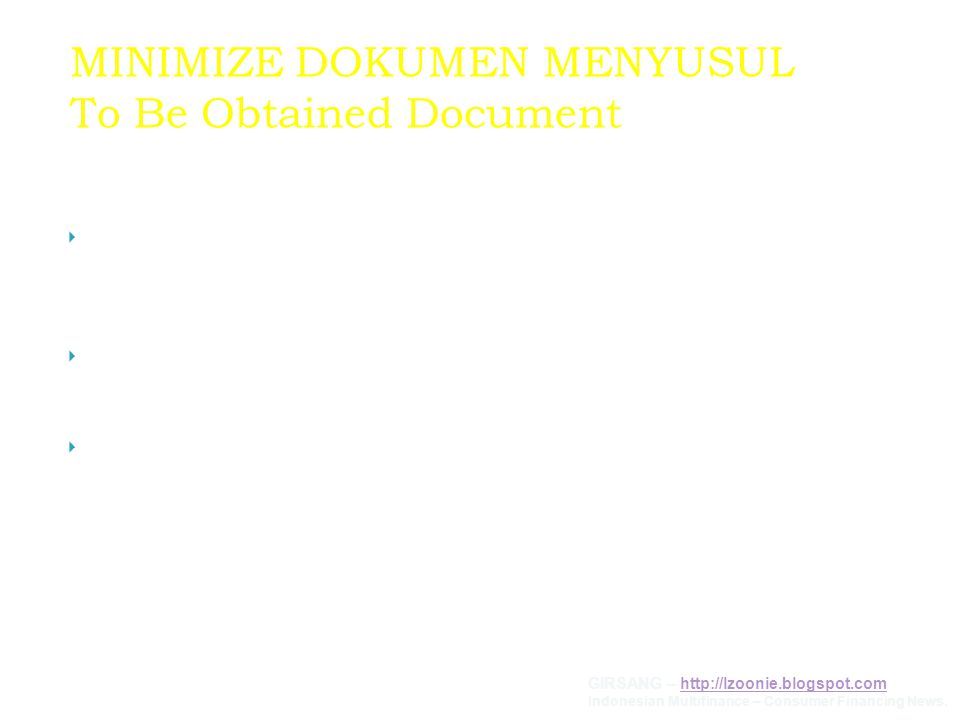 MINIMIZE DOKUMEN MENYUSUL To Be Obtained Document