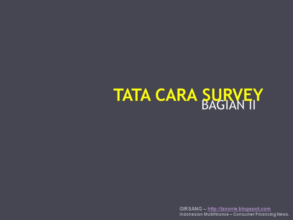 TATA CARA SURVEY BAGIAN II GIRSANG – http://lzoonie.blogspot.com 8