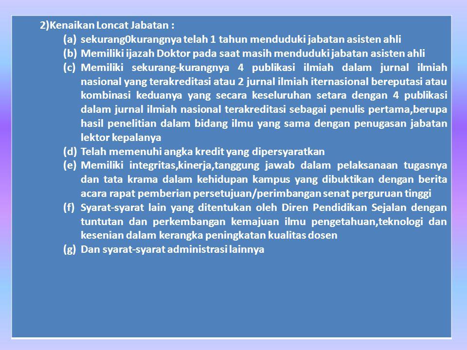 2)Kenaikan Loncat Jabatan :