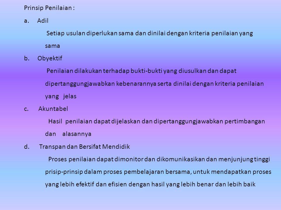 Prinsip Penilaian : a. Adil