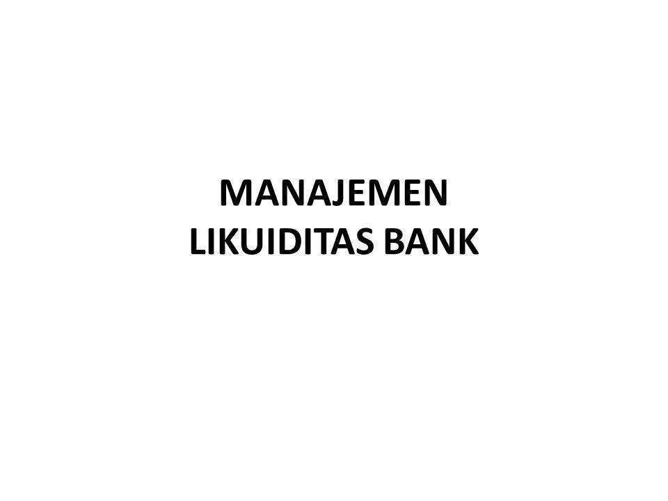 MANAJEMEN LIKUIDITAS BANK