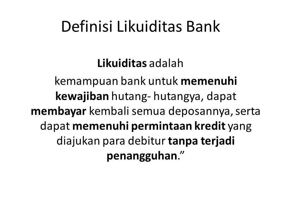 Definisi Likuiditas Bank