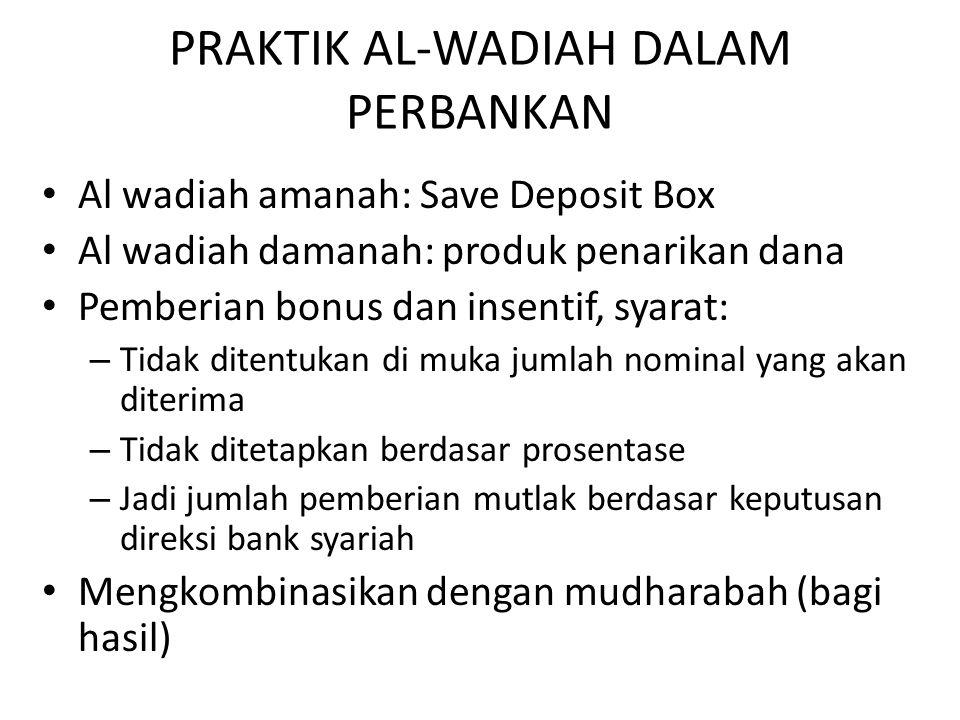 PRAKTIK AL-WADIAH DALAM PERBANKAN