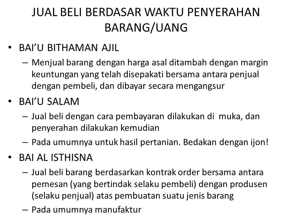 JUAL BELI BERDASAR WAKTU PENYERAHAN BARANG/UANG