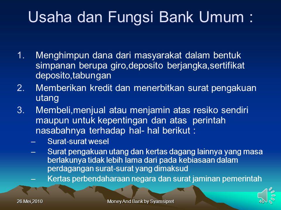 Usaha dan Fungsi Bank Umum :