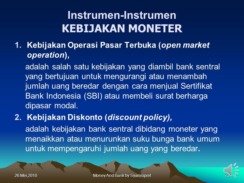 Instrumen-Instrumen KEBIJAKAN MONETER