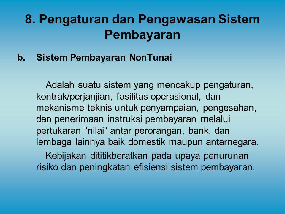 8. Pengaturan dan Pengawasan Sistem Pembayaran