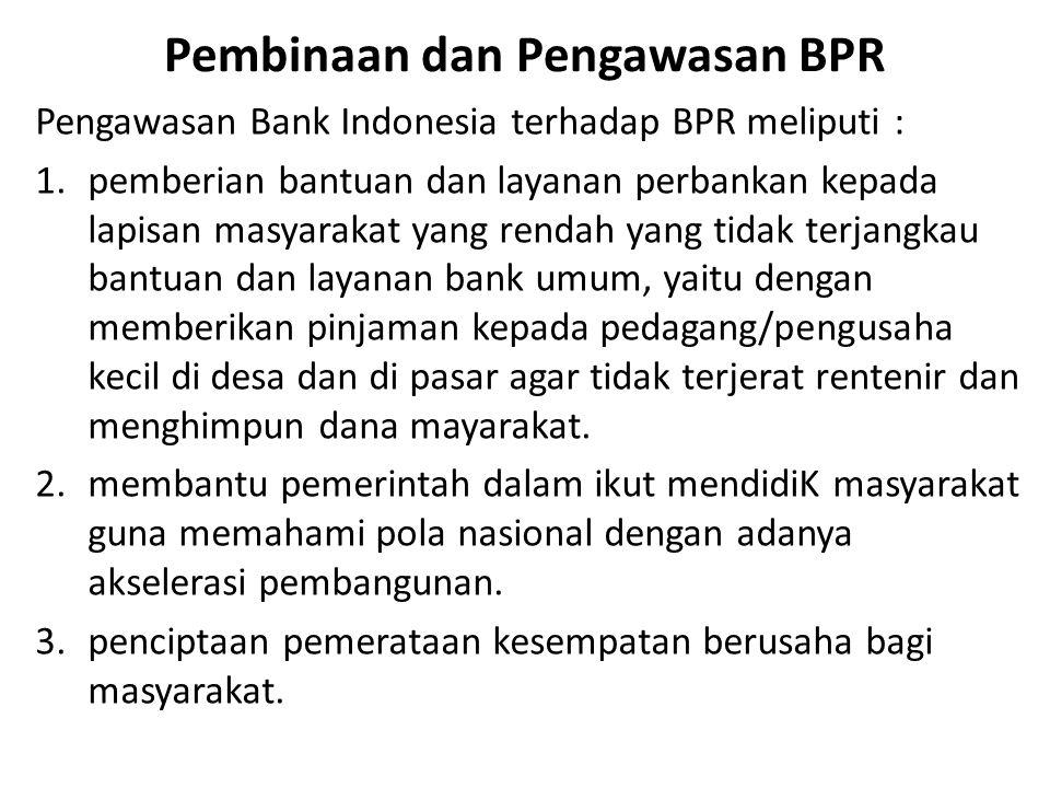 Pembinaan dan Pengawasan BPR